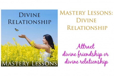 mastery-lessons-divine-relationship_1351186530