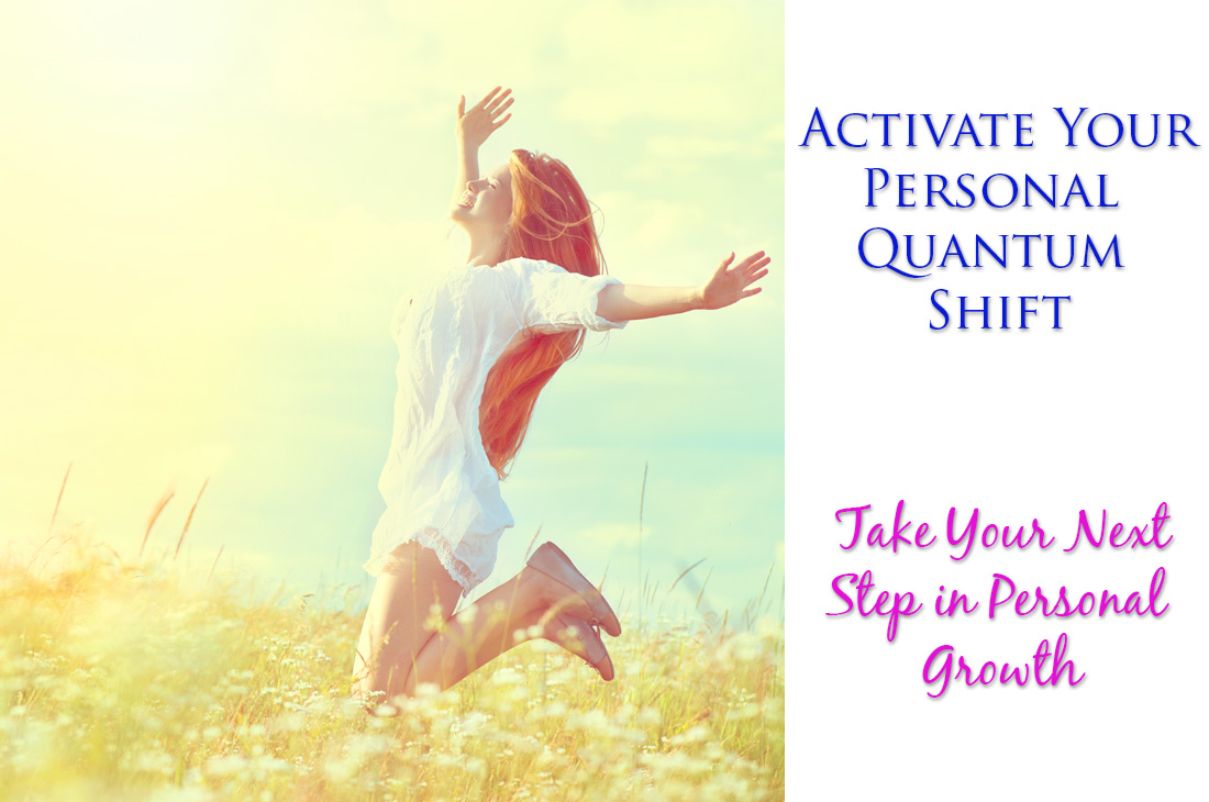 Activate your personal quantum shift