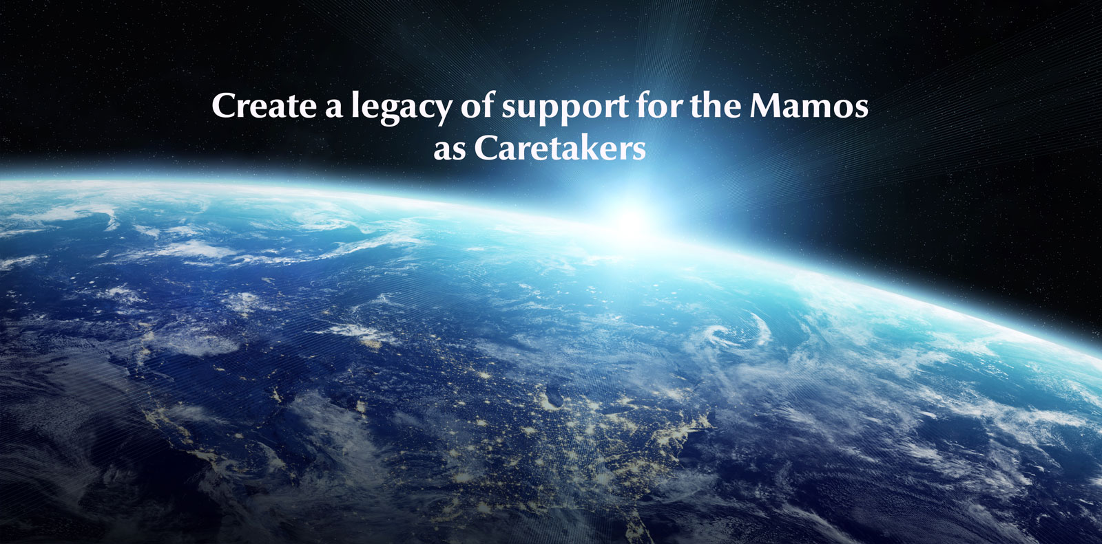 create-a-legacy-of-support-for-the-mamos-as-caretakers