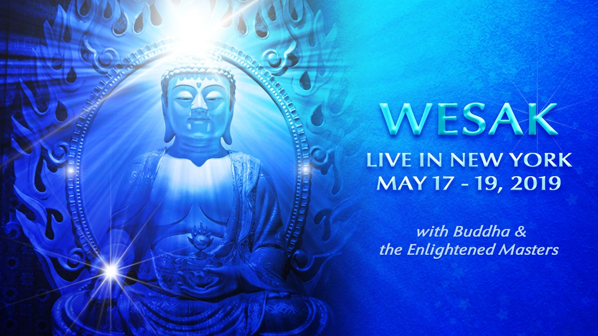 WESAK - Live in New York: 17th - 19th May 2019
