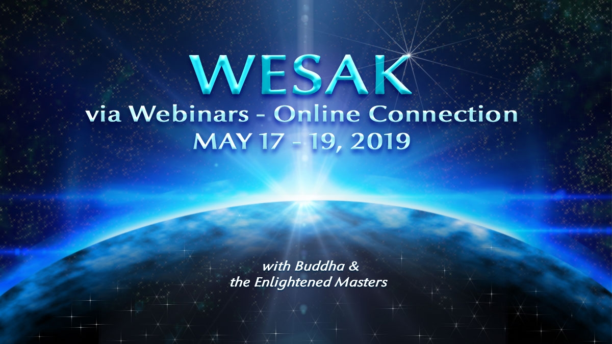 WESAK - via Webinars Online Connection: 17th - 19th May 2019